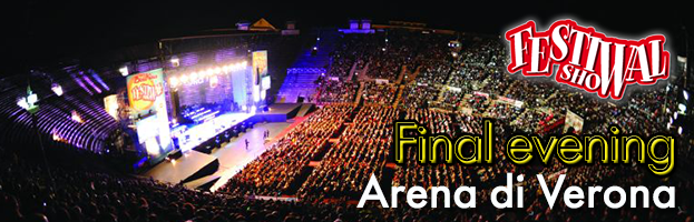 Festival Show: final evening at the Arena di Verona!