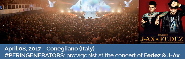 April 8, 2017: PERINGENERATORS protagonist at the concert of FEDEZ and J-AX (Conegliano – TV)