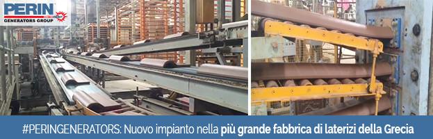 PERINGENERATORS: Nuova installazione nella più grande fabbrica di laterizi del Peloponneso (Grecia)