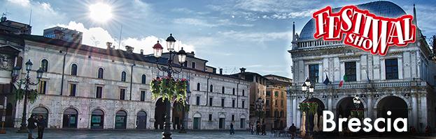 10 luglio: il Festival Show arriva a Brescia!