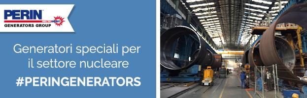 SETTORE NUCLEARE: generatori speciali per testare enormi tubi