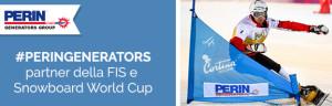 SNOWBOARD WORLD CUP 2017: sarà un grande successo con PERINGENERATORS!