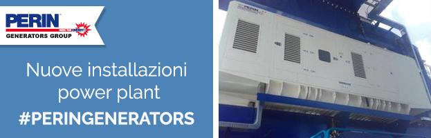 PERINGENERATORS: nuove installazioni power plant