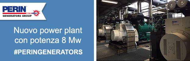 PERINGENERATORS: nuovo power plant da 8 Mw