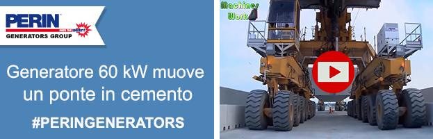 VIDEO: generatore da 60 kW muove tonnellate di ponti in cemento