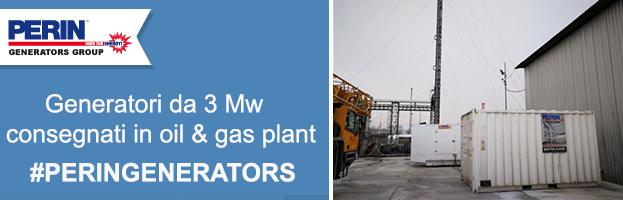 Generatori da 3 Mw per impianto di produzione petrolio e gas: nuova consegna di PERINGENERATORS