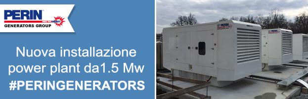Nuova installazione di PERINGENERATORS: power plant da 1.5 Mw