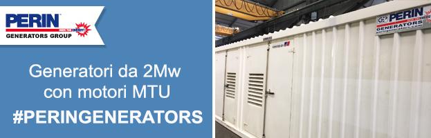 Generatori di corrente da 2 Mw con motore MTU: qualità e potenza senza pari!