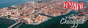 06 luglio: il Festival Show approda a Chioggia!